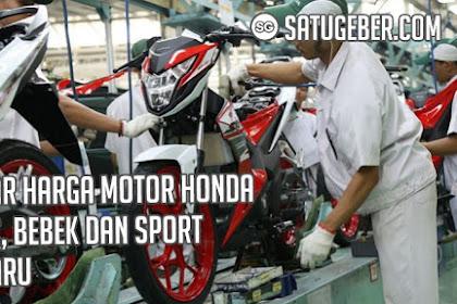 Daftar Harga Motor Honda Matic, Bebek dan Sport Terbaru