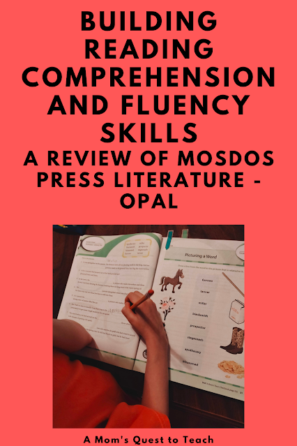 A Mom's Quest to Teach:  Building Reading Comprehension and Fluency Skills: A Review of Mosdos Press Literature - Opal - Working in the Student Activity Workbook