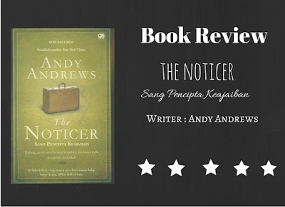 Review Buku-The-Noticer (Sang Pencipta Keajaiban)