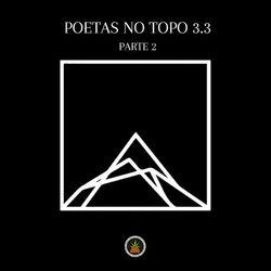 Baixar Poetas no Topo 3.3 Parte 2 - Pineapple StormTv Mp3