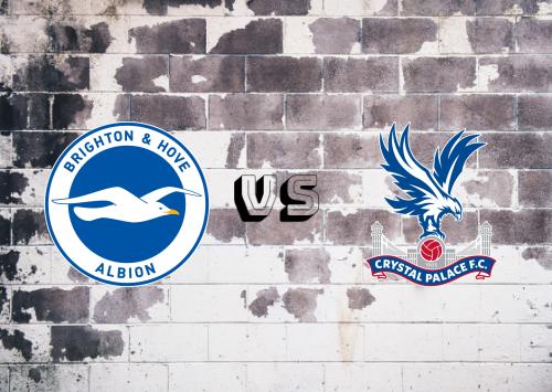 Brighton & Hove Albion vs Crystal Palace  Resumen y Partido Complet