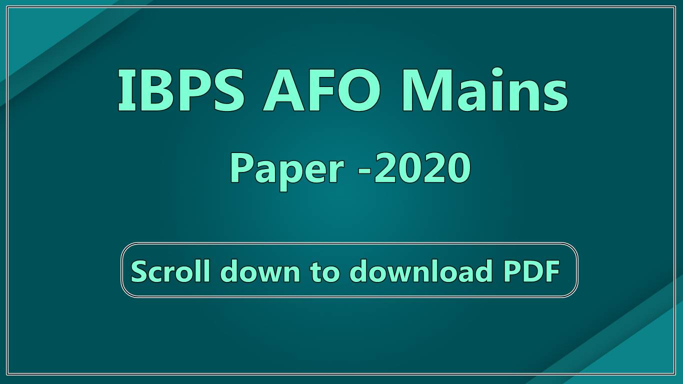 IBPS AFO Mains Question Paper 2020 - Download PDF