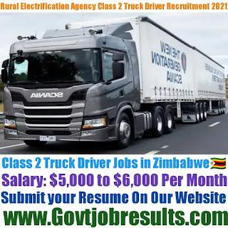 Rural Electrification Agency Class 2 Truck Driver Recruitment 2021-22