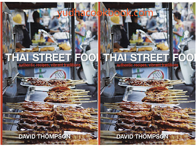 download ebook Thai Street Food: Authentic Recipes, Vibrant Traditions