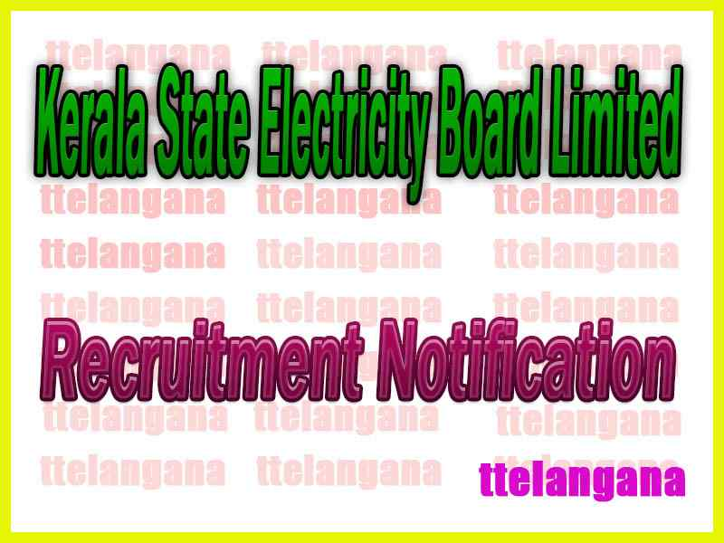 Kerala State Electricity Board Limited KSEBL Recruitment Notification