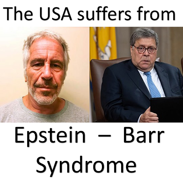 'My God,' Says US Senator After William Barr Deploys 'History Is Written by the Winners' Trope - US Is Suffering From Epstein Barr Syndrome As The River Of Fascism Deepens And Widens