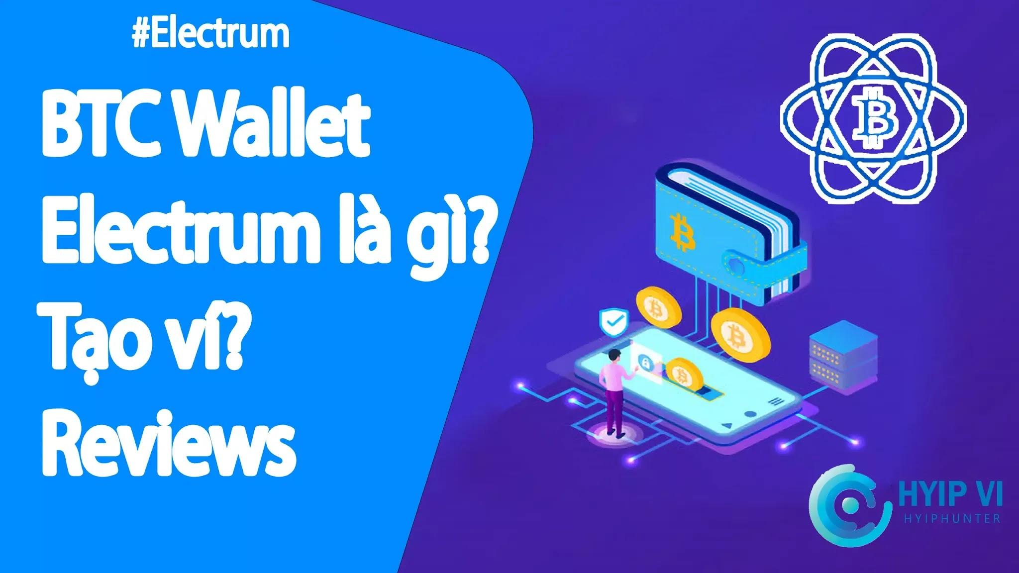 Ví bitcoin Electrum, đánh giá | Cách sử dụng Electrum