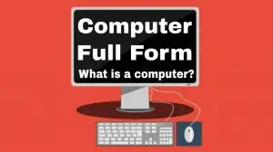 Computer Full Form - What is a computer? - Hasim Hub