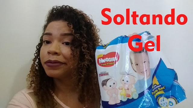 PROBLEMA COM FRALDAS HUGGIES - SOLTANDO GEL