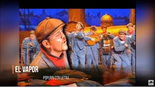 """🚢🚢🚢Pasodoble con LETRA Comparsa """"El Vapor"""" de Antonio Martínez Ares (1997)🚢🚢🚢"""