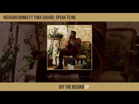 "Reekado Banks – ""Speak To Me"" ft. Tiwa Savage"