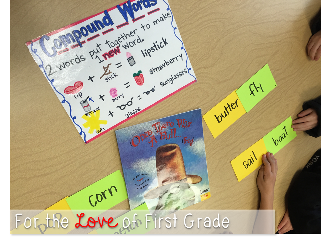 For The Love Of First Grade Introducing Compound Words