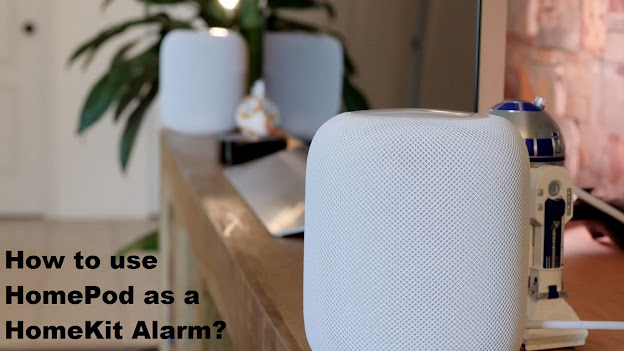 How to use HomePod as a HomeKit Alarm?