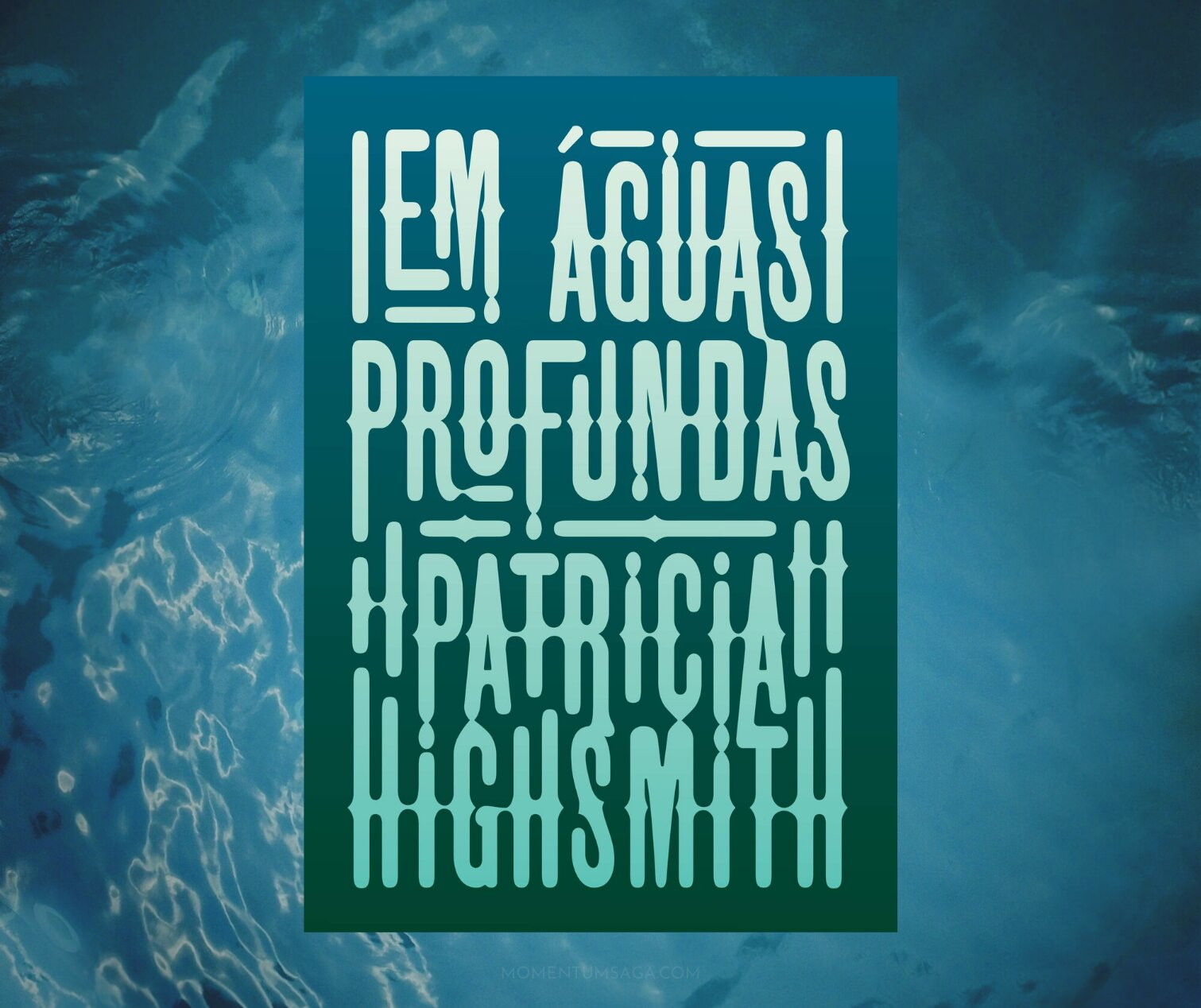 Resenha: Em Águas Profundas, de Patricia Highsmith