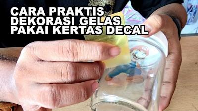 Praktis Cara Menggunakan Kertas Water Slide Decal dan Fungsinya