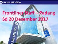 Frontliner - Bank Mestika Dharma Tbk Cab Padang sd 20 Desember 2017