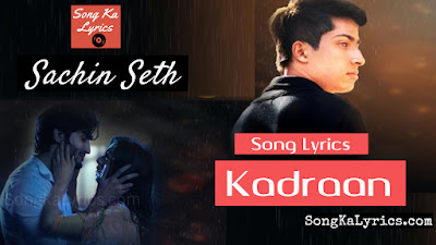 kadraan-lyrics-by-sachin-seth