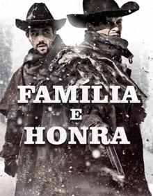 Família e Honra – Dublado (2015)