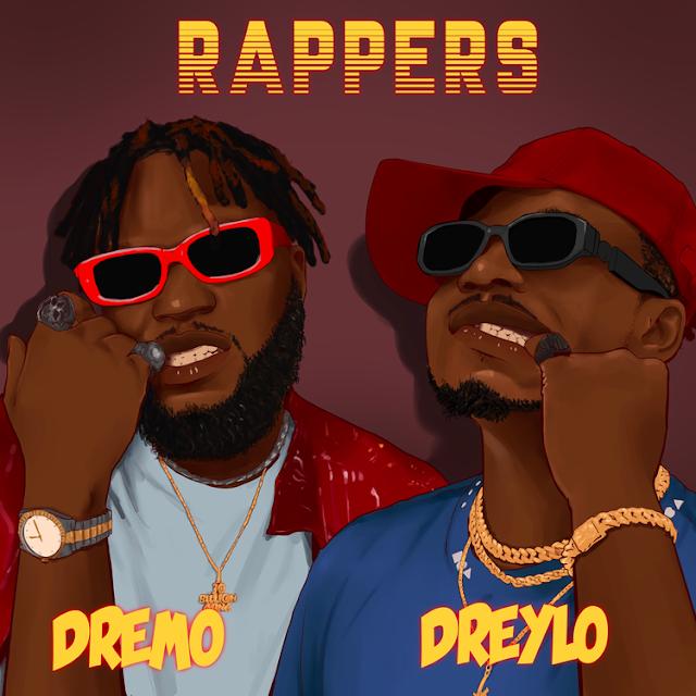 Music: Dreylo Ft. Dremo - Rappers