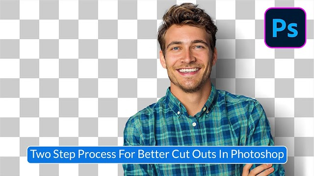 Two Step Process For Better Cut Outs Bacground In Photoshop