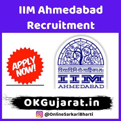 IIM Ahmedabad Recruitment 2020 - Sarkari Bharti