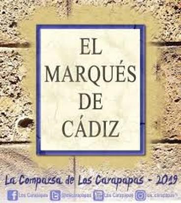 """Letra Comparsa """"El Marqués de Cádiz""""  (2019)"""