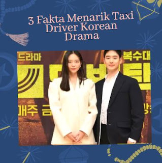taxi driver webtoon taxi driver kdrama taxi driver sinopsis taxi driver korean drama 2021 sinopsis taxi driver korean drama