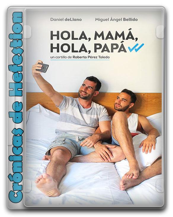 Hola, Mamá, Hola, Papá