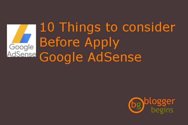 10 Things to consider before apply Google AdSense
