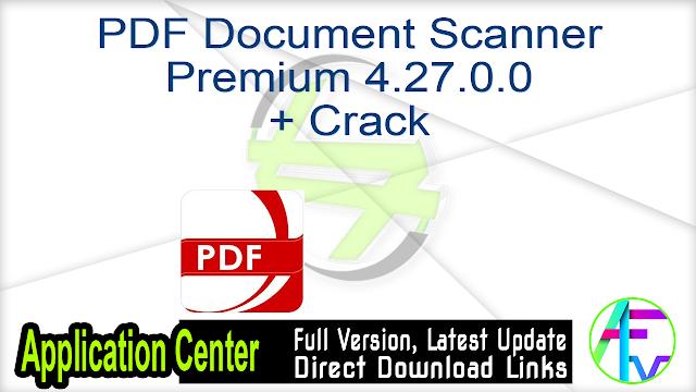 PDF Document Scanner Premium 4.27.0.0 + Crack