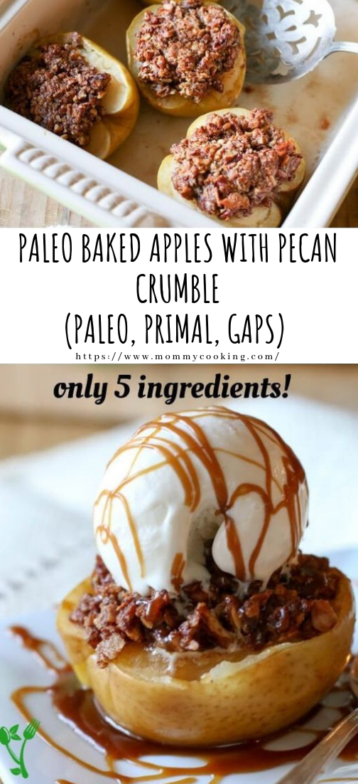 PALEO BAKED APPLES WITH PECAN CRUMBLE #desserts #recipe