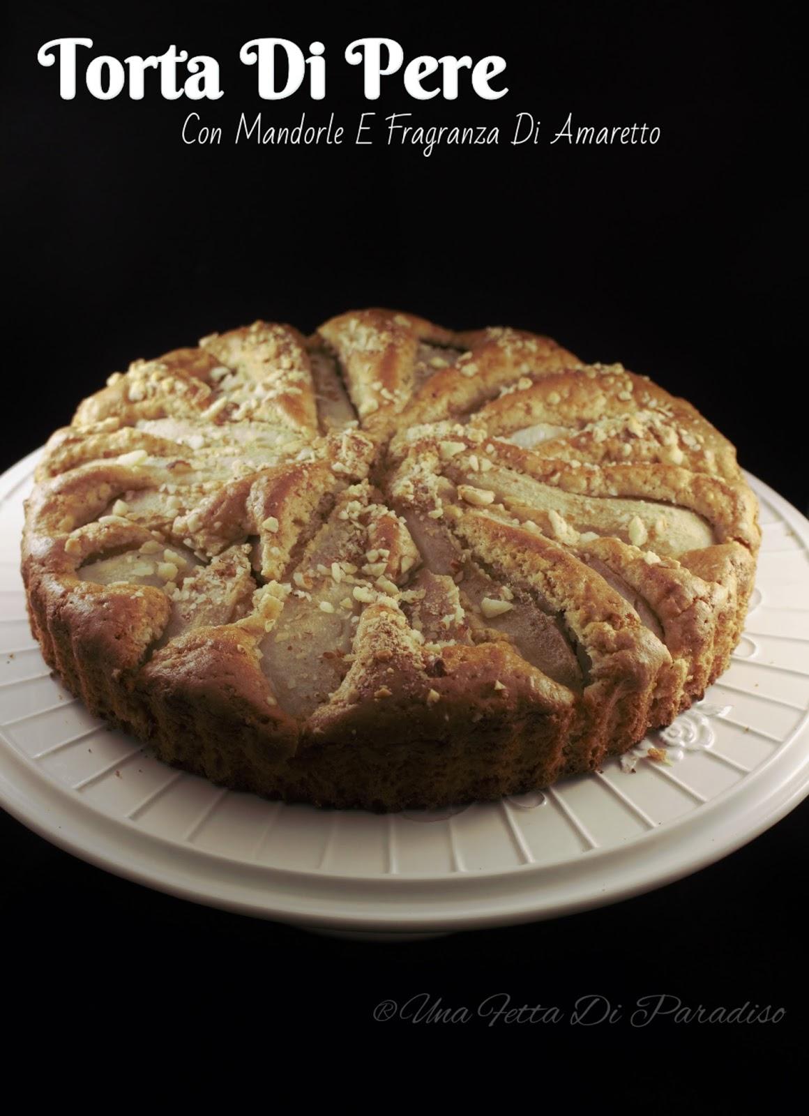 Immagine del dolce Torta di pere con mandorle e fragranza di amaretto dal blog Una Fetta di Paradiso