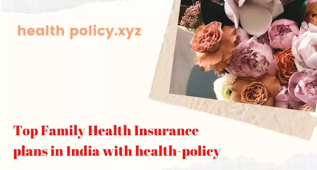 top-family-health-insurance-plans-by-health-policy-xyz
