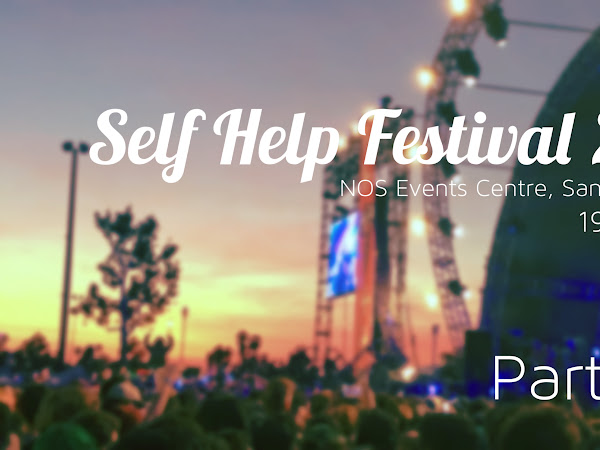 SELF HELP FESTIVAL 2016: PART TWO