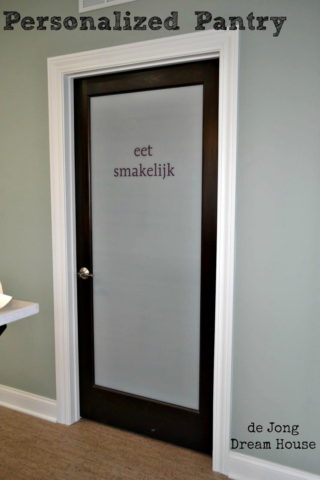 de Jong Dream House: Personalizing the Pantry Door