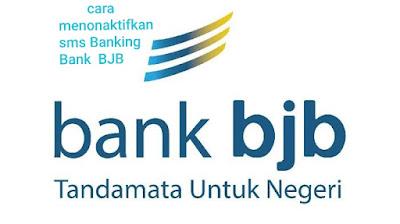 Cara menonaktifkan SMS banking Bank BJB