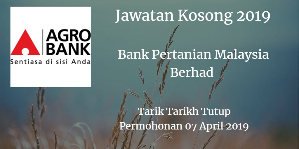 Jawatan Kosong Agrobank 07 April 2019