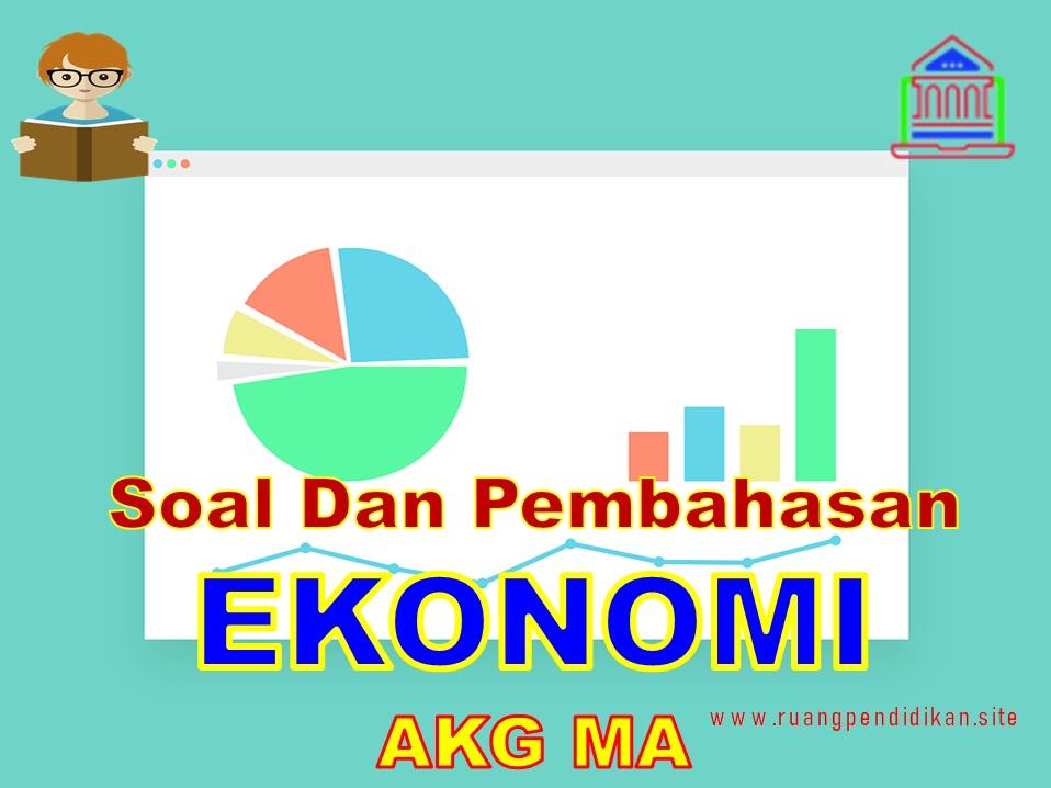 Soal Dan Pembahasan AKG Pedagogik Ekonomi MA