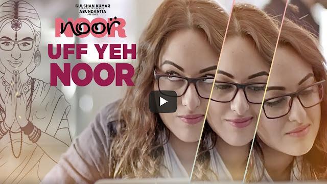 Noor: Uff Yeh Noor Lyrics | Sonakshi Sinha | Armaan Malik