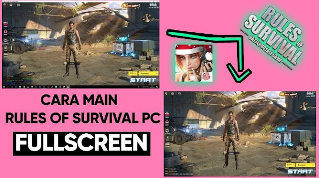 cara main fullscreen rules of survival di PC
