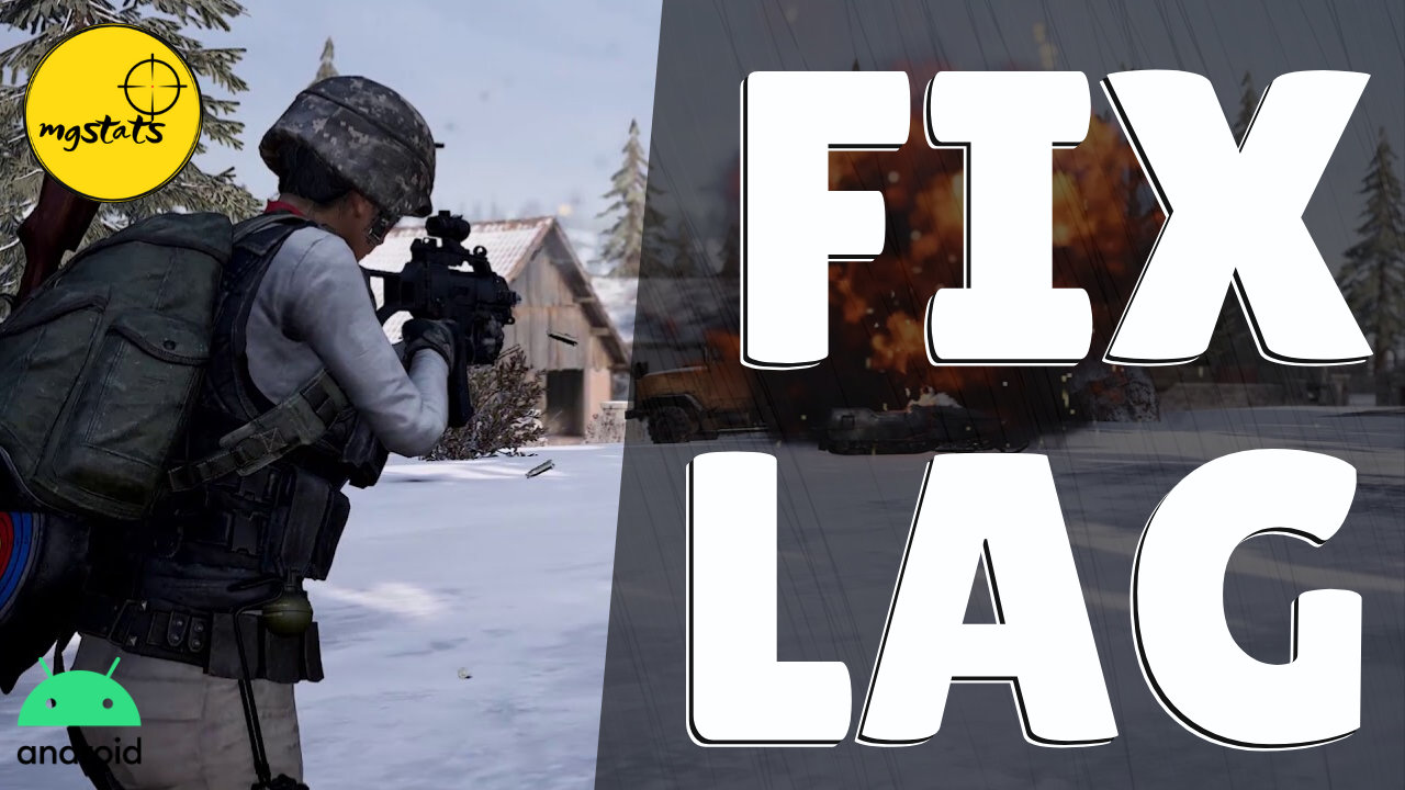 How to fix lag in PUBG Mobile and other Mobile Games