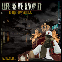 Datpiff MP3/AAC Download - Life As We Know It by Dre Gwalla - stream album free on top digital music platforms online | The Indie Music Board by Skunk Radio Live (SRL Networks London Music PR) - Wednesday, 05 June, 2019