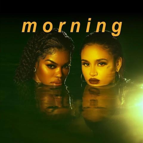 Morning Lyrics - Teyana Taylor & Kehlani