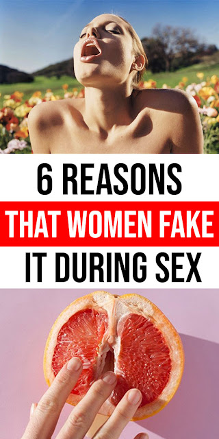 6 Reasons that Women Fake It During Sex