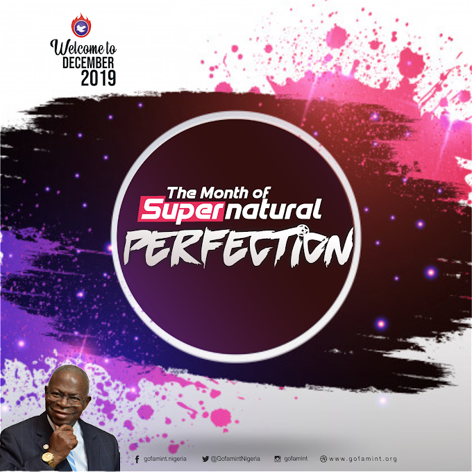 Gofamint Prophetic Declaration for the Month of December 2019