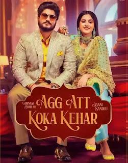 Agg Att Koka Kehar Lyrics - Gurnam Bhullar x Baani Sandhu