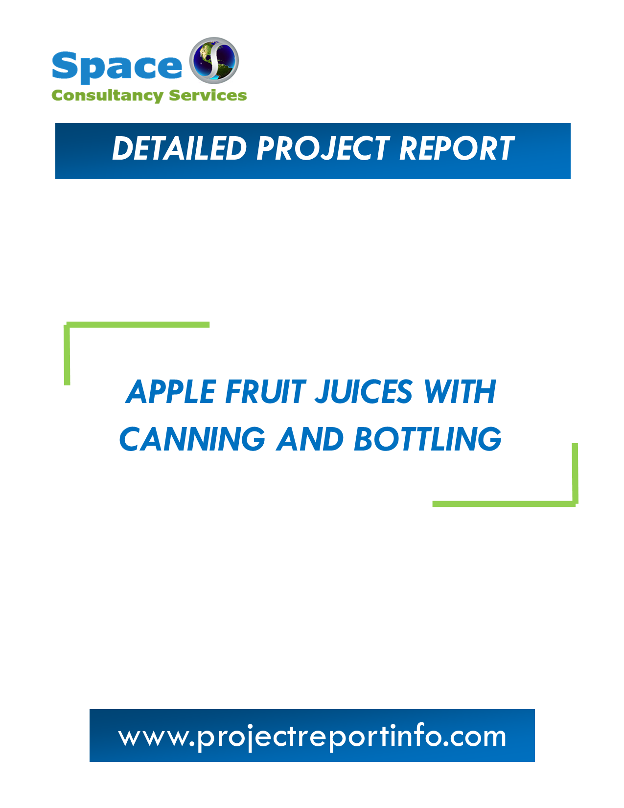 Project Report on Apple Fruit Juices with Canning and Bottling Plant