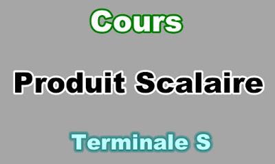 Cours de Produit Scalaire Terminale S PDF
