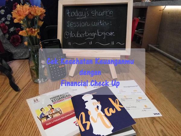 Cek Kesehatan Keuanganmu dengan Financial Check Up!