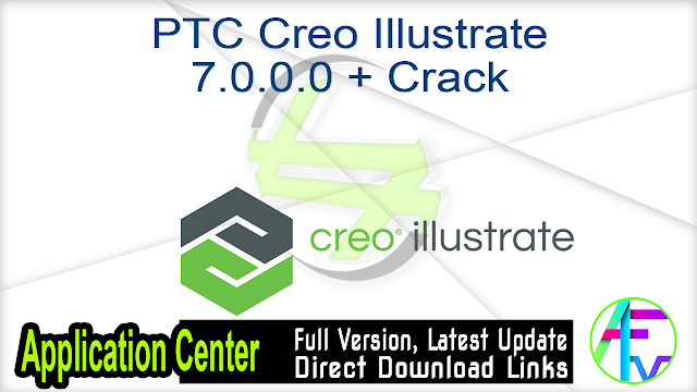 PTC Creo Illustrate 7.0.0.0 + Crack